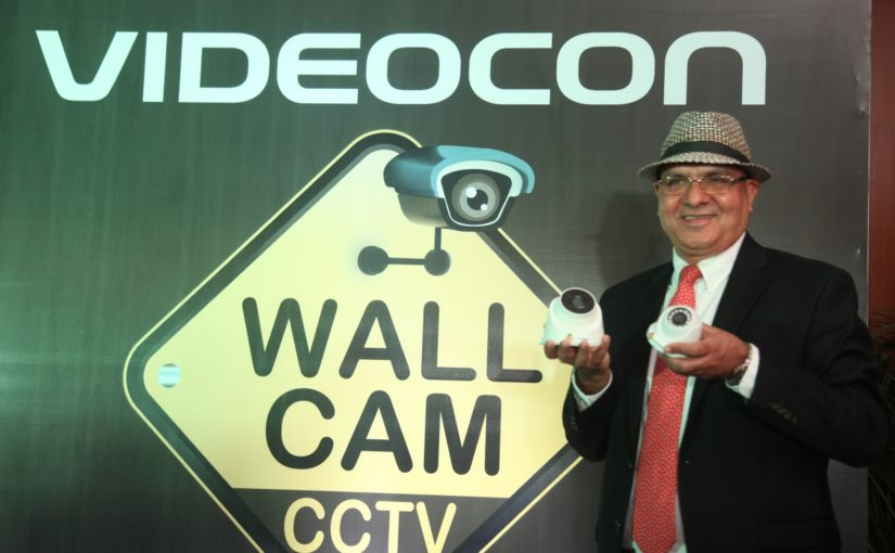CCTV brand 'WallCam' launched by Videocon Telecom