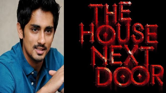 Actor Siddharth announces release of his next Hindi blockbuster The House Next Door
