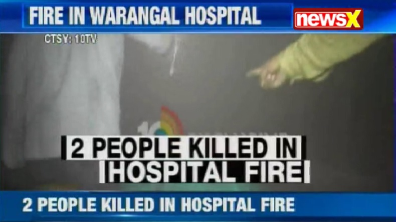 Hyderabad: Warangal Hospital catches fire; doctors booked for not attending to patients