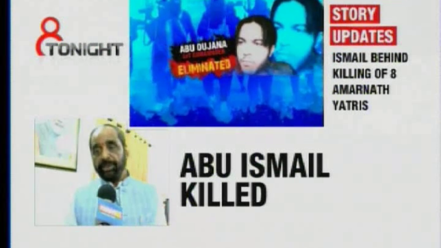 8 Tonight: Amarnath terror attack architect Abu Ismail eliminated by security forces and more