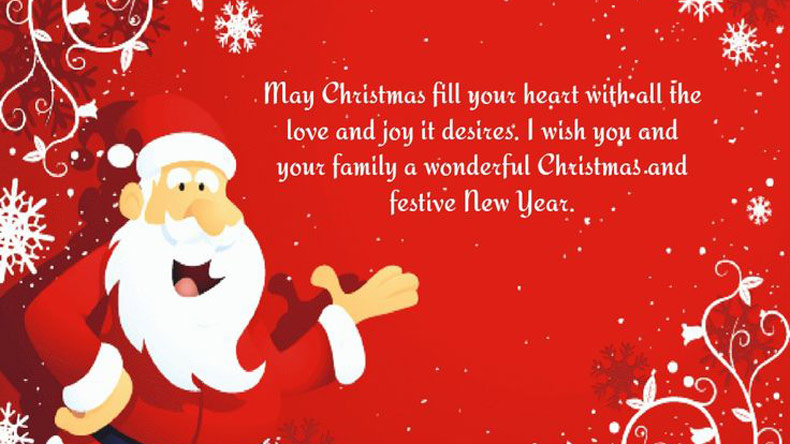 may christmas fill your heart with all the love and joy it desires i wish you and your family a wonderful christmas and festive new year