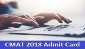 CMAT 2018 admit card released; visit aicte.cmat.in to download