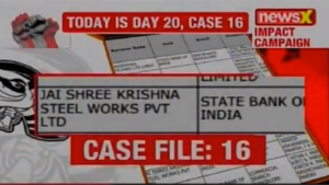 NPA files on NewsX, Non Performing Assets, NPA files, NewsX, Non-Performing Asset, NPA, Jai Shree Krishna steel works Pvt Ltd, NewsX Investigation, NewsX Impact, NPA Investigation, Banks, Fraud, Bank Fraud, national news, latest news