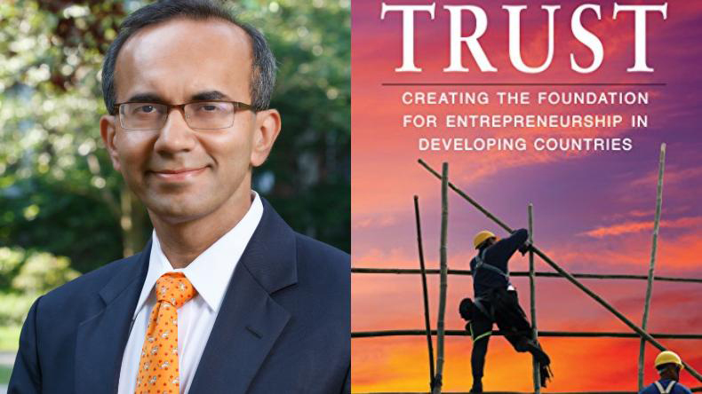 Economist Tarun Khanna, Economist Tarun Khanna interview, TRUST: Creating the Foundation for Entrepreneurship in Developing Countries, Economist Tarun Khanna book, Latha Srinivasan