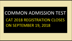 CAT 2018: Registration process for Common Admission Test to close on September 19, see how to download admit card