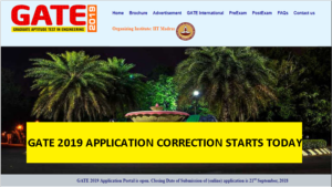 gate 2019, gate 2019 application correction, gate application, gate 2019 registration, iit MADRAS, gate 2018, gate.iitm.ac.in, gate 2019 registration, indian institute of technology, gate 2019 application last date, Graduate Aptitude Test Engineering, GATE 2019 registration process