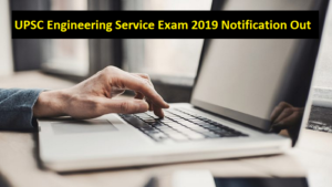 ies 2019, Engineering Services Examination ese 2019, upsc online, ies exam, upsc, upsc ese 2019, upsc.gov.in, engineering services exam 2018, ese 2019 syllabus, ese 2019 exam date, govt jobs