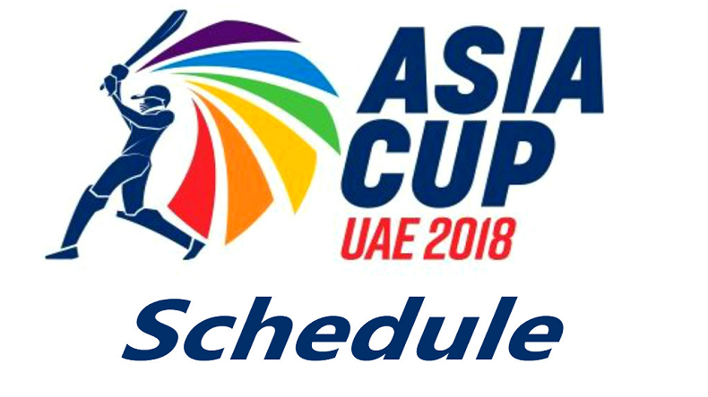 Asia Cup 2018 full schedule, Asia Cup 2018, Asia Cup, Asia Cup in UAE, Asia Cup 2018 Match dates, teams for Asia Cup, India squad for Asia Cup, Pakistan squad for Asia Cup, India vs Pakistan in Asia Cup, Asia Cup 2018 fixtures, Asia cup venues