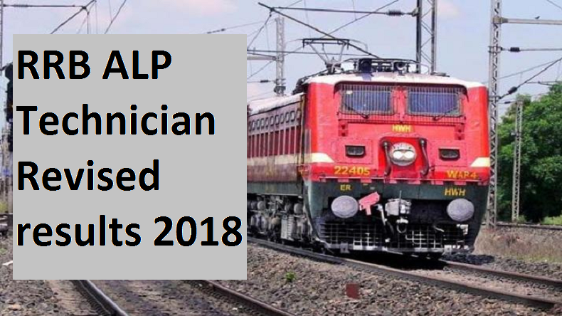 rrb alp technician exam 2018 revised results,rrb alp result, rrb alp answer key 2018, rrb alp cut off, rrb alp login, rrb alp revised result, rrb alp sarkari result, rrb alp technician result, rrb alp results 2018, rrb gov in, rrbmumbai, rrbcdg, rrbpatna, rrb alp second stage cbt