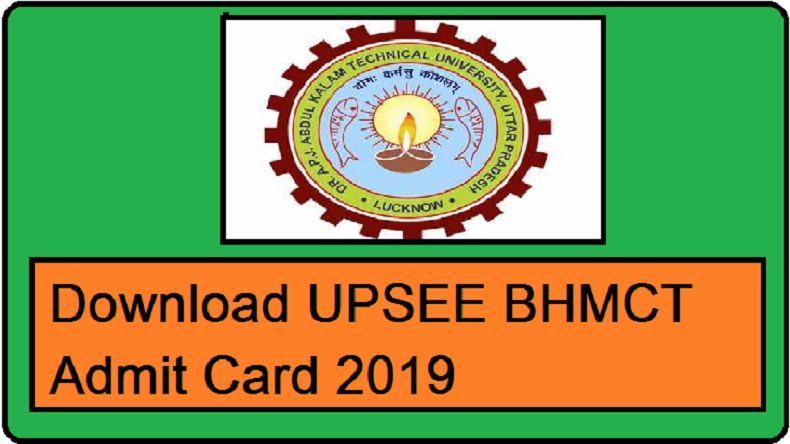 UPSEE BHMCT Admit Card 2019, steps to download UPSEE BHMCT Admit Card, UPSEE BHMCT Admit Card 2019 hall tickets