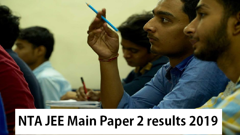 NTA JEE Main paper 2 results 2019: Know date, time and steps to download @ jeemain.nic.in