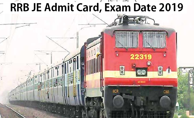 RRB JE Admit Card Exam Date 2019