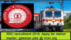 RRC Recruitment 2019, Railway Recruitment Cell, RRC jobs 2019, RRC job notification, Indian railway job notification, Indian Railway jobs 2019, rrcnr.org