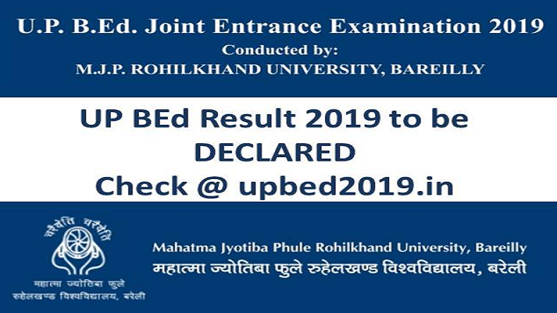UP BEd Result 2019 Declared, mjpur.ac.in, MJPRU, UP BEd result, how to download UP BEd result 2019, websites to download UP BEd result 2019, steps to download UP BEd Result 2019