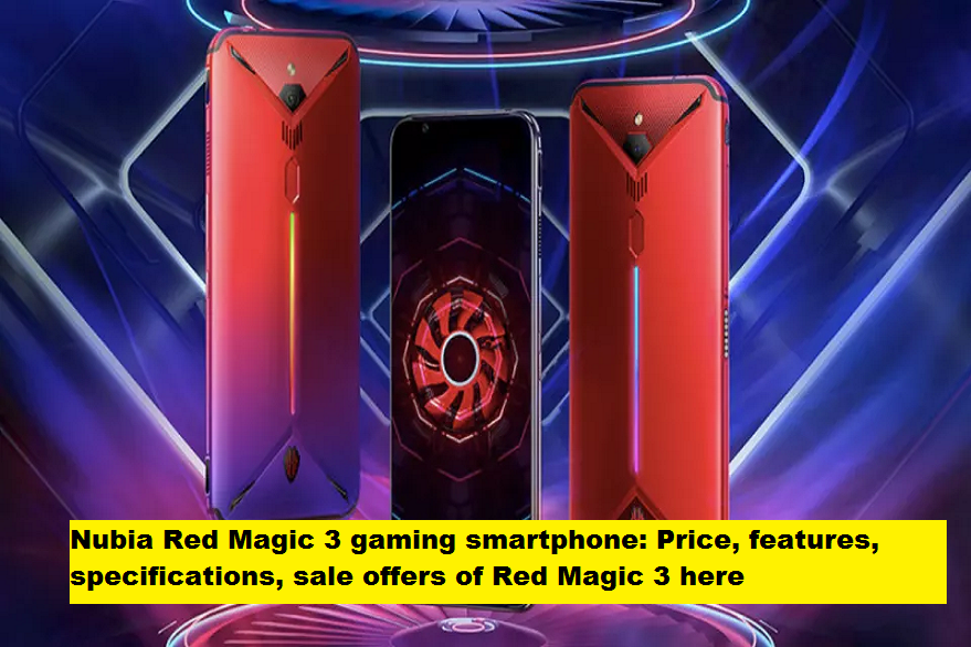 nubia red magic 3, nubia red magic 3 price in india, nubia red magic 3 specifications, flipkart, nubia, nubia india
