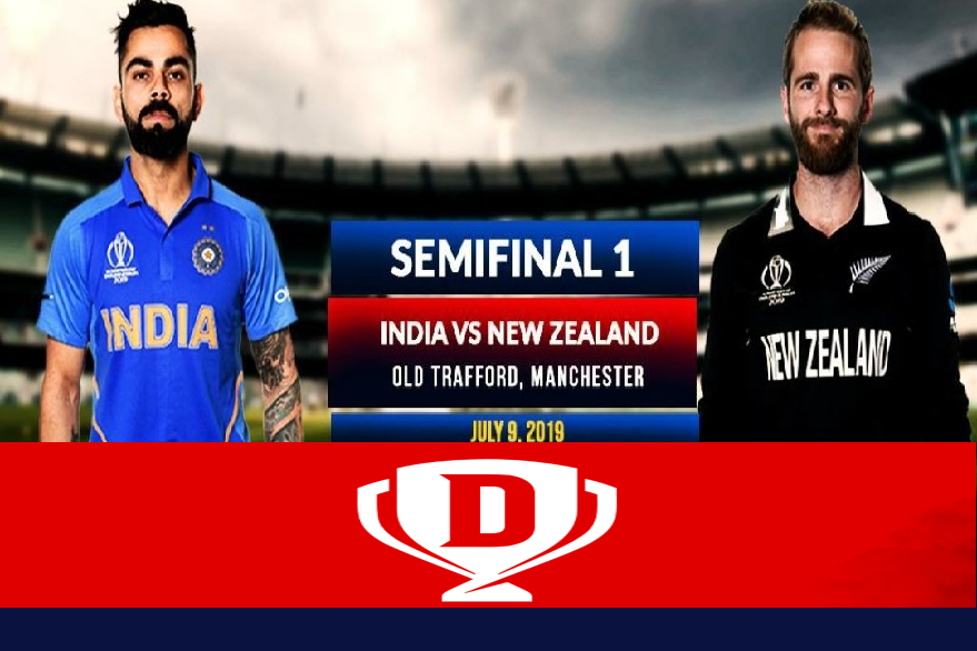 icc cricket world cup 2019 semi-finals, world cup semifinals, IND vs NZ world cup semifinals, India vs New Zealand, India vs New Zealand world cup 2019