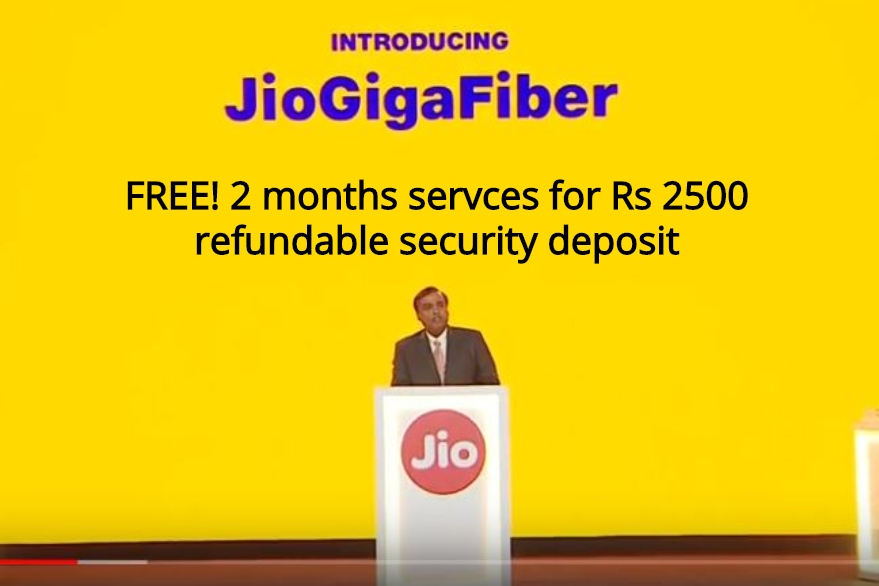 Reliance Jio GigaFiber to be free for 2 months for Rs 2500 refundable security deposit
